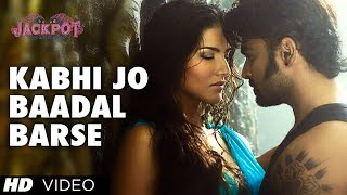Kabhi Jo Baadal Barse - Song Video - Jackpot