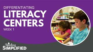 Differentiating Literacy Centers – Week 1