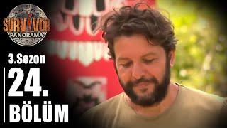 Survivor Panorama 3. Sezon | 24. Bölüm