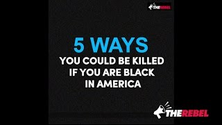 DEBUNKING '23 Ways You Could Be Killed If You Are Black in America'