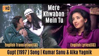 Mere Khwabon Mein Tu with English Translation & lyrics