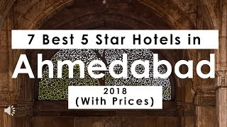 7 Best 5 Star Hotels In Ahmedabad 2018 (with Prices)