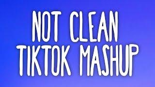 Tik Tok Mashup! (Not Clean) 💙