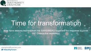 Lessons from SARS/MERS in response to COVID-19 (Time for Transformation)