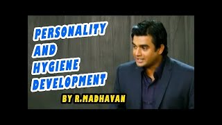 Personality And Hygiene Development By R.Madhavan