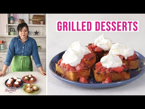 Grilled Desserts   Extra Sweet   Better Homes & Gardens