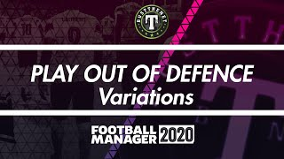 """Play out of Defence"" on Football Manager 2020"