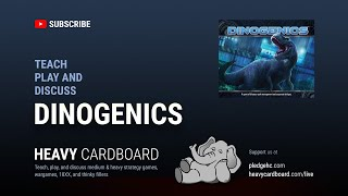Dinogenics 3p Teaching, Play-through, & Round table discussion by Heavy Cardboard