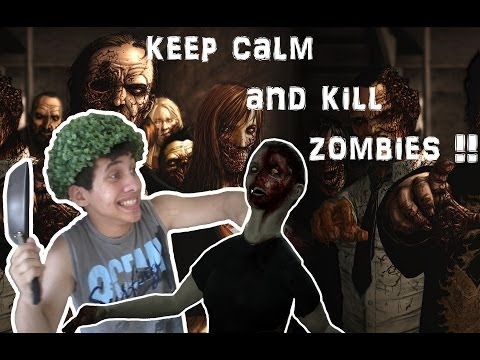 Keep Calm and... KILL ZOMBIES! Feat. ProductionWare