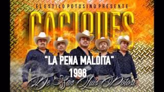 La Pena Maldita Caciques de San Luis Potosí