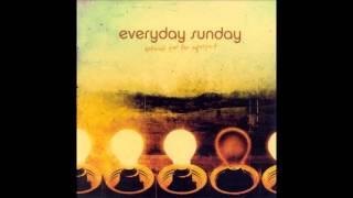 Everyday Sunday - Freshman Year