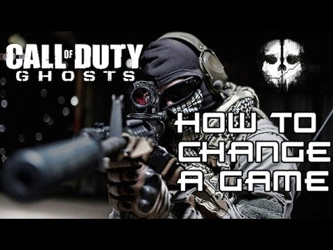 How to Change a Game (Call of Duty® Ghosts)