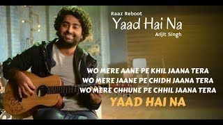 Yaad Hai Na || By Arijit Singh || Movie Raaz Reboot Lyrical Song With English Translation