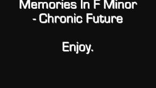Memories In F Minor - Chronic Future