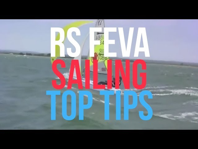 RS Feva Sailing Top Tips with British Sailing Team's Morgan Peach - 5 Skills