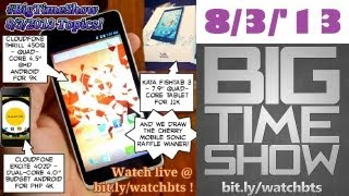 BTS 8/3/2013 - Cloudfone Thrill 450q, Excite 402d, Kata Fishtab 3, & More! Plus CM Sonic Raffle =)