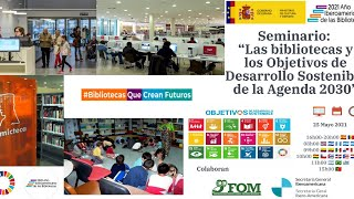 Las bibliotecas y los Objetivos de Desarollo Sostenible de la Agenda 2030