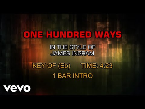 James Ingram - One Hundred Ways (Karaoke)