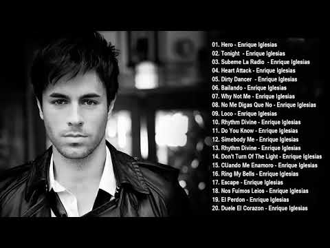 Enrique Iglesias Greatest Hits Full Album - Enrique Iglesias Best Songs Ever