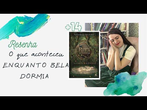 ENQUANTO BELA DORMIA DE ELIZABETH BLACKWELL | RESENHA | SOBRE LIVROS | EDUDA