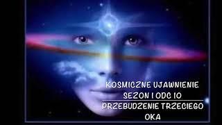 Kosmiczne Ujawnienie, Sezon 1, Odcinek 10, Przebudzenie Trzeciego Oka