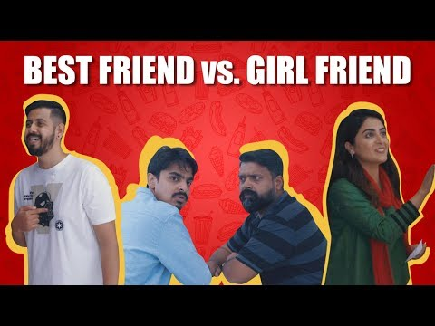 Best Friend vs. Girl Friend | Bekaar Films | Comedy Skit