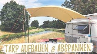 TARP AUFBAUEN & ABSPANNEN | Material & Möglichkeiten