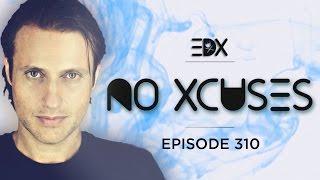 EDX - No Xcuses Episode 310
