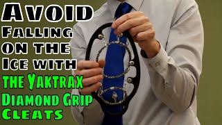 Avoid Falling on the Ice with the Yaktrax Diamond Grip Cleats