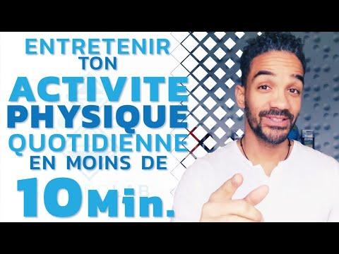 Activité physique régulière en moins de 10min. par jour.