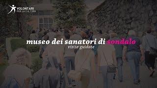 MUSEO DEI SANATORI DI SONDALO: VISITE GUIDATE
