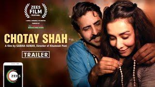 Chotay Shah Trailer