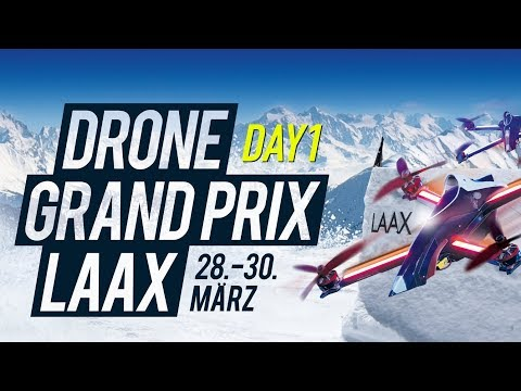 day-1 -drone-grand-prix-laax-dcl19
