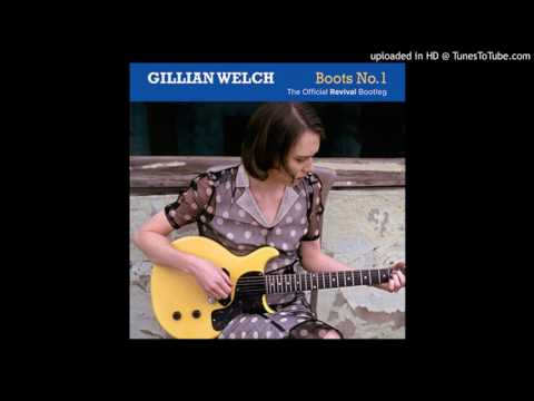 Gillian Welch - Tear My Stillhouse Down (Home Demo)