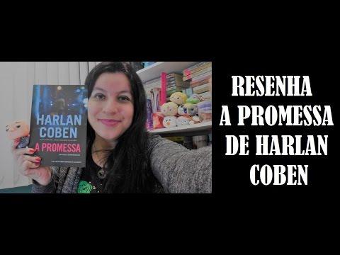 [RESENHA] A PROMESSA I HARLAN COBEN