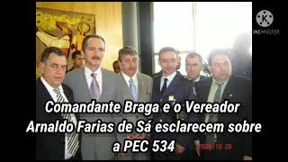 PEC 534. ESCLARECIMENTOS DO EX. DEP. FED. ARNALDO FARIA DE SÁ