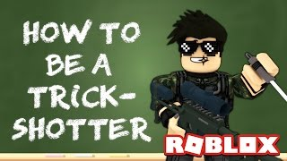 HOW TO TRICKSHOT IN ROBLOX   Murder Mystery 2