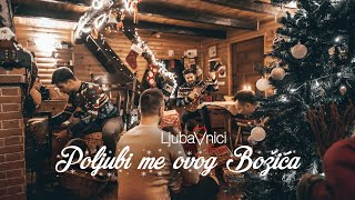 LJUBAVNICI - Poljubi me ovog Božića (Official Video)