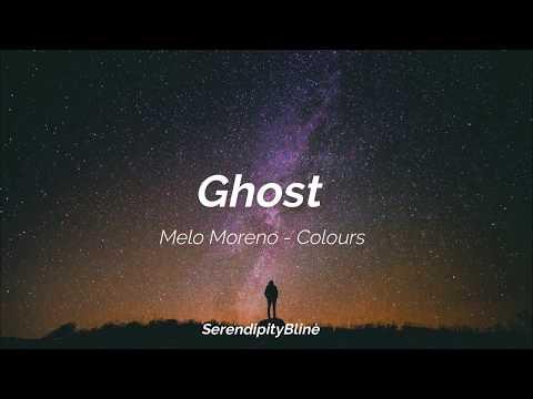 Ghost - Melo Moreno   Sub. Español   Lyrics