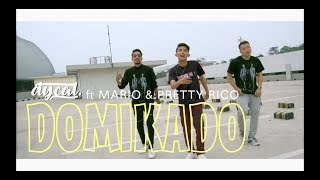 Gambar cover DOMIKADO - DYCAL .ft MARIO & PRETTY RICO [DANCE VIDEO]