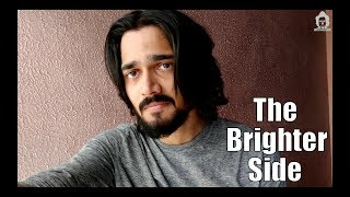 BB Ki Vines- | The Brighter Side |