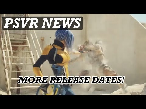 NICE NEWS FOR PSVR OWNERS! More New PSVR Games And Release Dates!