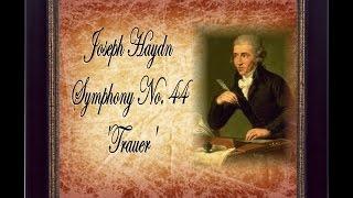 Haydn - Symphony No. 44 'Trauer'