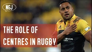 The Role Of Centres In Rugby (VIDEO ESSAY)