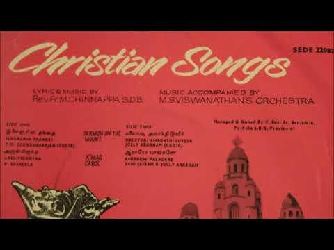 Christian Songs (Tamil)  Susheela / Vani Jayaram / Jolly Abraham./ M.S. Viswanathan's Orchestra.