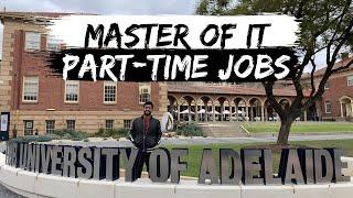 Master of IT in Australia   University of Adelaide   IT Part time JOB   Study Australia   Internash
