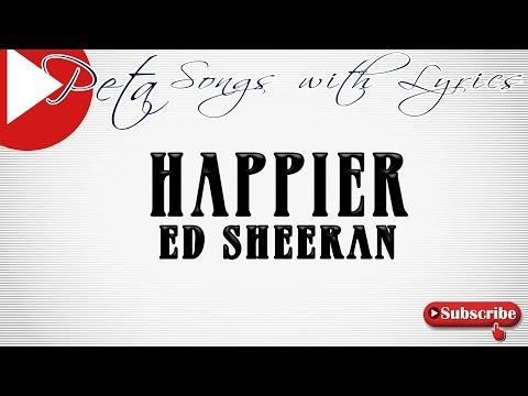 Download Happier Ed Sheeran Lyrics Acoustic Video 3GP Mp4 FLV HD Mp3