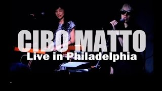 Cibo Matto - Live in Philadelphia {♥Hotel Valentine Tour♥} [Full Show HD]