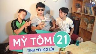 SVM Mì tôm - Tập 21: Tình yêu có lỗi - SVM TV( Phần 7 )