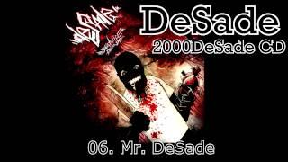 DeSade - 06. Mr. DeSade (2000DeSade CD, 2010, ZNK)